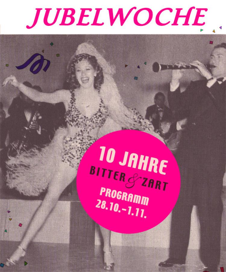 Jubelwoche – 10 Jahre Bitter&Zart