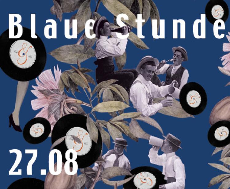 27.08 // Die Blaue Stunde bei Bitter & Zart